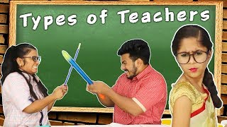 Types of Teachers | Funny Video