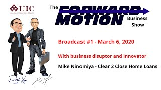 A Borrowers Mistake. Mike Ninomiya of Clear 2 Close Home Loans. The Forward Motion Business Show.