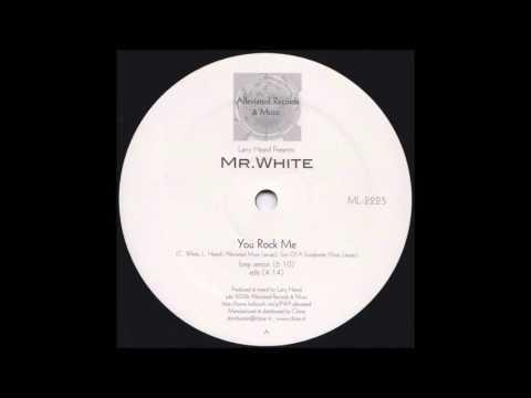 Larry Heard Presents : Mr White – You Rock Me