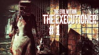 Прохождение The Evil Within: The Executioner #1 Убийца