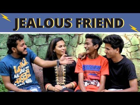 Jealous Friend    Chetan Lokhande