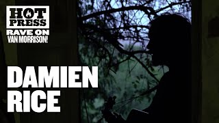 Damien Rice - Crazy Love (Van Morrison Cover) #RaveOnVanMorrison