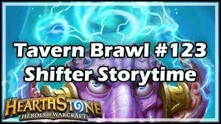 [Hearthstone] Tavern Brawl #123: Shifter Storytime