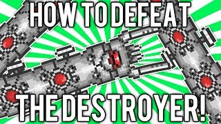 Terraria 1.2: How to Defeat The Destroyer! (UPDATED EASY SOLO GUIDE / TUTORIAL) [demize]