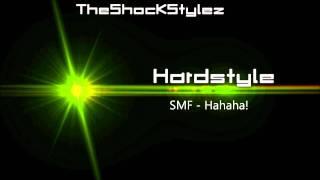 SMF - Hahaha! [HQ]