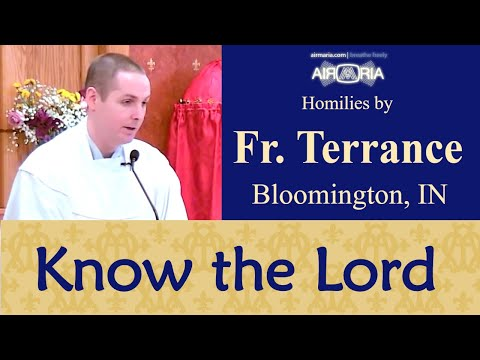 Love Those Who do not Know the Lord - May 22 - Homily - Fr Terrance