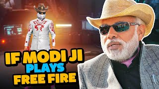 IF MODI JI PLAYS FREE FIRE || DESI GAMERS