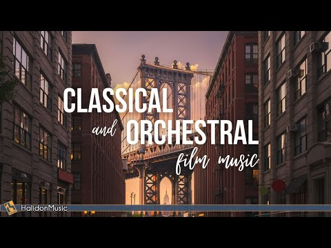 Classical and Orchestral Film Music