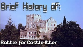 A Brief History Of The Battle Of Castle Itter