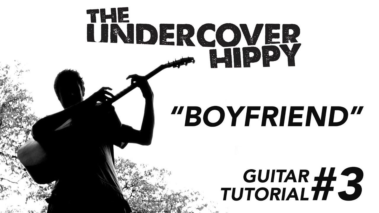 Guitar Chords Tutorial 3 Boyfriend By The Undercover Hippy