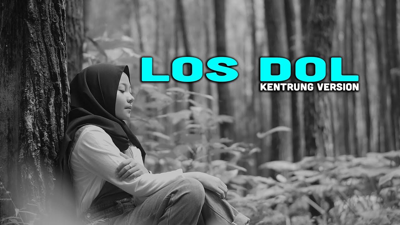 LOS DOL KENTRUNG COVER BY JOVITA AUREL