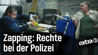 Zapping: Rechtsextreme bei der Polizei Hessen | extra 3 | NDR