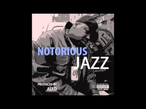 Ali D - Can I Get Witcha (Notorious Jazz)