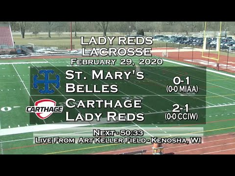 Carthage Women's Lacrosse Vs. St. Mary's 2020_2_29