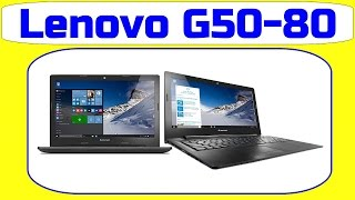 Lenovo G50-80 80E503G1IN Laptop Specifications, Price, Features and Opinion - By TIIH