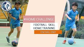 EP5【#HomeChallenge #家中運動】【足球技術】