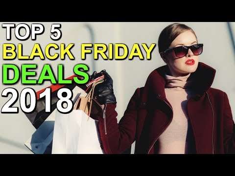 TOP 5 AMAZON BLACK FRIDAY DEALS 2018