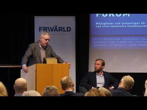 Frihandelsforum: Välkomstord och Tillståndet för internationell handel 1