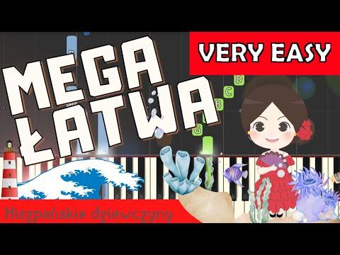 🎹 Hiszpańskie dziewczyny - Piano Tutorial (MEGA ŁATWA wersja) 🎹