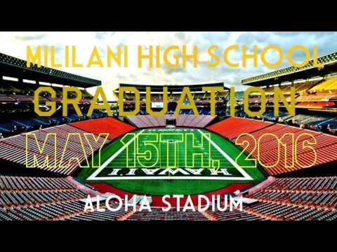 Mililani High School Graduation 2016 Custom Theme