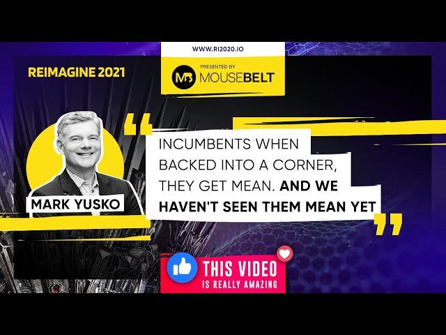 REIMAGINE 2021 - Mark Yusko - Morgan Creek Capital - Founder
