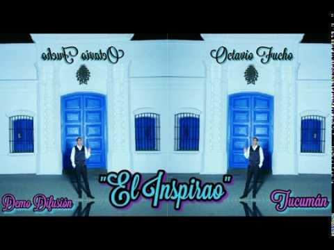 octavio-fucho---el-inspirao---folklore-tucumano-y-mas