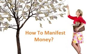 How to Manifest Money Quickly and Easily- Unlock the Secrets to Manifest money!!