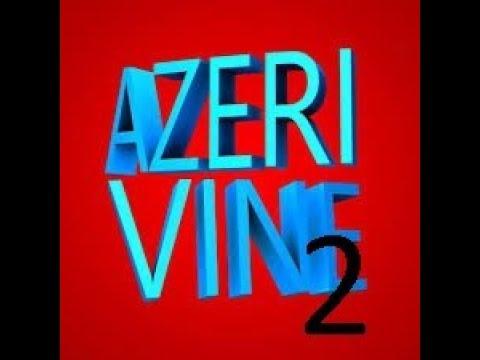 Azəri Vine 2