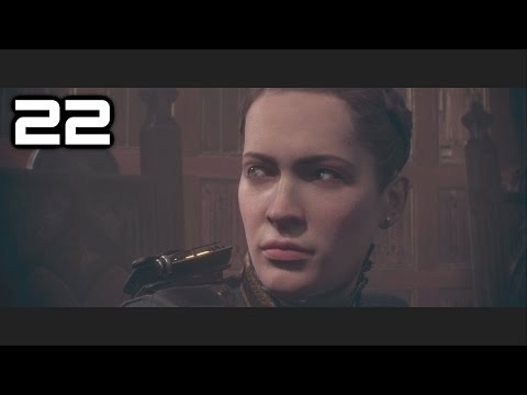 [Part 22] The Order 1886 Gameplay Walkthrough (The Order: 1886) (Let's Play)