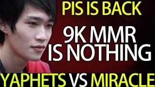 PIS vs Miracle 9000 MMR Doesn