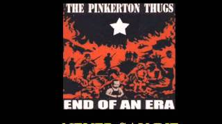 Watch Pinkerton Thugs Never Say Die video