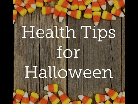 Health Tips for Halloween