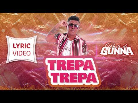 Baile do Gunna - Trepa Trepa - Lyric video   Lançamento 2020