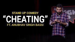 Download Cheating - Stand Up Comedy ft. Anubhav Singh Bassi Mp3 and Videos
