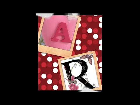 A.R Letter Whatsapp Status Video || A Letter R Letter
