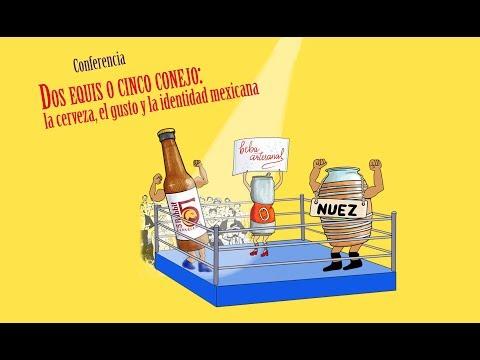 Conferencia Dos Equis o cinco conejo: la cerveza, el gusto y la identidad mexicana