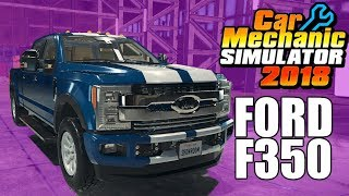 Ford F350 Super Duty 2WD - Junkyard Rebuild - Car Mechanic Simulator 2018 Gameplay
