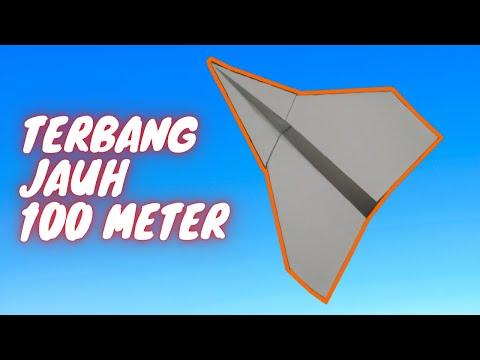 Cara Membuat Pesawat dari Kertas - Terbang Jauh 101 kaki - pesawat kertas TERBAIK