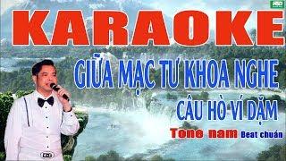 Karaoke GIỮA MẠC TƯ KHOA NGHE CÂU HÁT VÍ DẶM - Ngọc Sơn - Karaoke Hoàng Đỉnh
