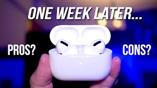 Apple AirPods Pro 1 Week Later REVIEW: Everything I Don't Like!