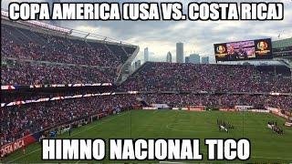Copa America 2016 - (USA vs. Costa Rica) - Costa Rican National Anthem in Chicago