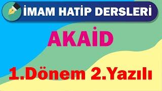 Akaid  11.Sınıf  1.Dönem 2.Yazılı  +PDF