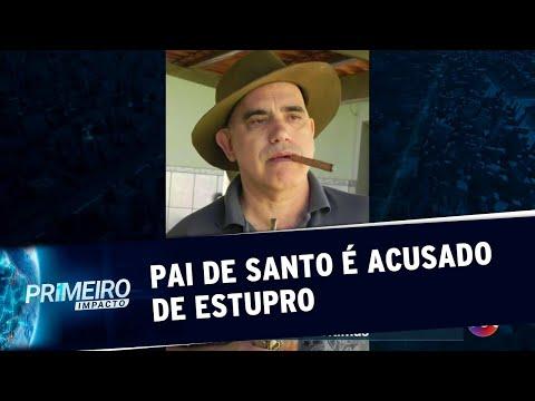 Pai De Santo é Acusado De Estupro Por 11 Mulheres Em Goiânia   Primeiro Impacto (28/06/19)