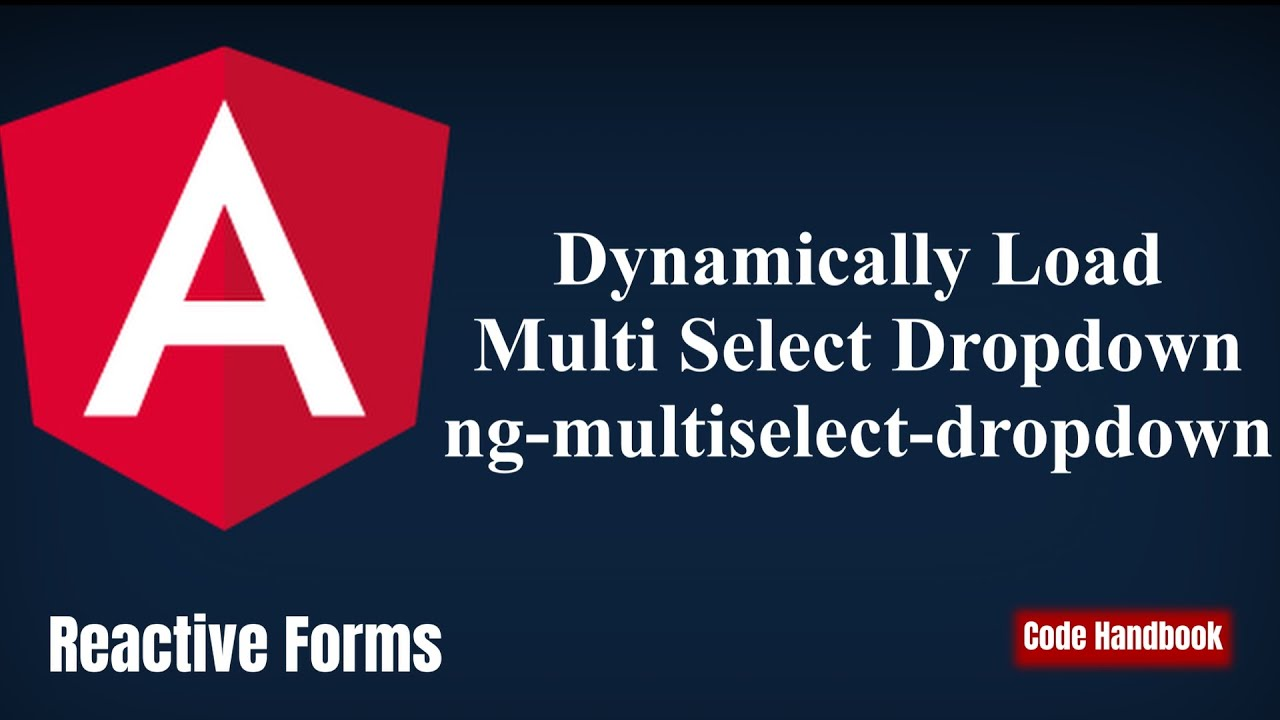 Learn Angular : Fill Dropdown Dynamically | Reactive Forms