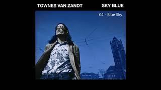 Townes Van Zandt - Blue Sky