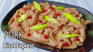 Pork Bicol Express | How  to Make Bicol Express | How to Cook Bicol Express