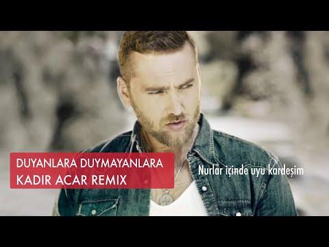 Kadir ACAR - Duyanlara Duymayanlara Feat Arif AKPINAR