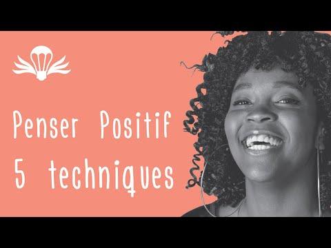 5 techniques pour développer la pensée positive : Mindset de Benjamin Smith