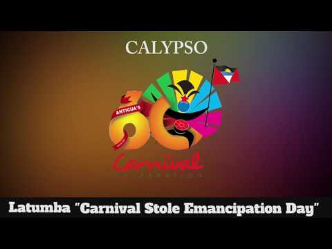 (Antigua Carnival 2016 Calypso Music) Latumba - Carnival Stole Emancipation Day