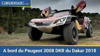 A bord du Peugeot 3008 DKR du Dakar 2018